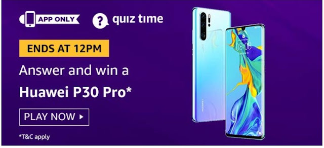 Amazon Quiz Answers Today 05 August 2020 Win Huawei P30 Pro