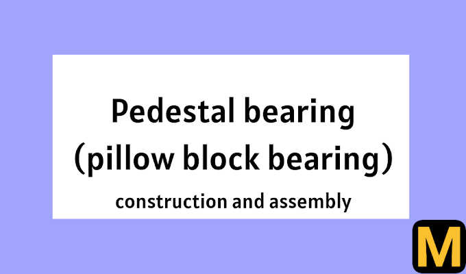 Pillow block bearing (pedestal bearing) - construction and uses.