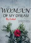 EZEKIEL - WOMAN OF MY DREAM(M & M I JD)