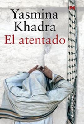 http://laantiguabiblos.blogspot.com.es/2015/11/el-atentado-yasmina-khadra.html
