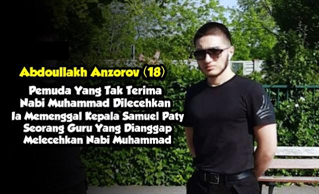 Inilah Abdoullakh Anzorov, Pemuda Yang Tak Terima Nabi Muhammad Dilecehkan