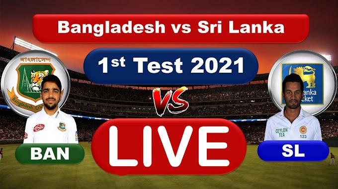 SL vs BAN Live streaming 1st Test Match
