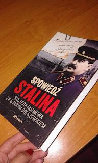 """""""Spowiedź Stalina. Szczera rozmowa ze starym bolszewikiem"""" Christopher Macht"""