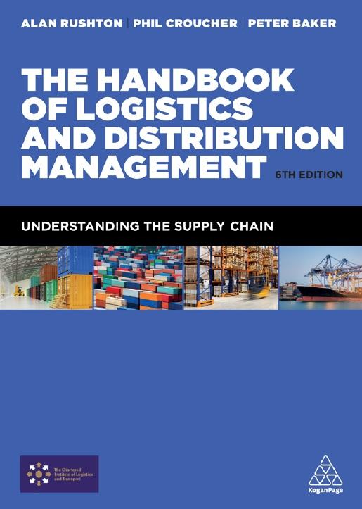 The Handbook of Logistics and Distribution Management, Sixth Edition