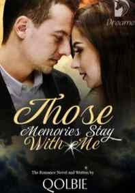 Novel Those Memories Stay With Me Karya Qolbie Full Episode