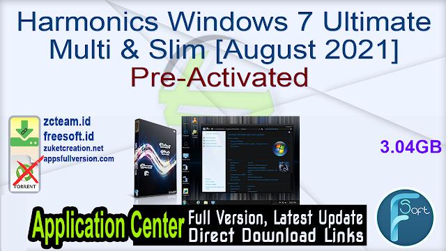 Harmonics Windows 7 Ultimate Multi & Slim [August 2021] Pre-Activated