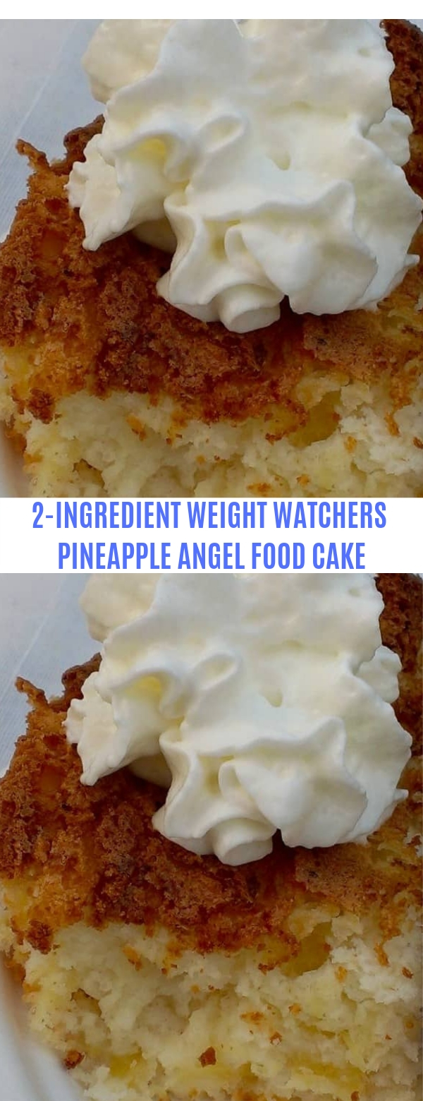 Weight Watchers 2-Ingredient Pineapple Angel Food Cake Recipe