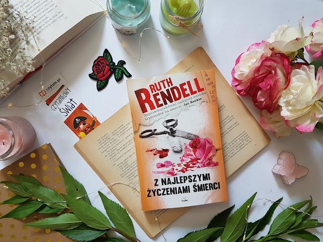 """""""Z najlepszymi życzeniami śmierci"""" Ruth Rendell"""