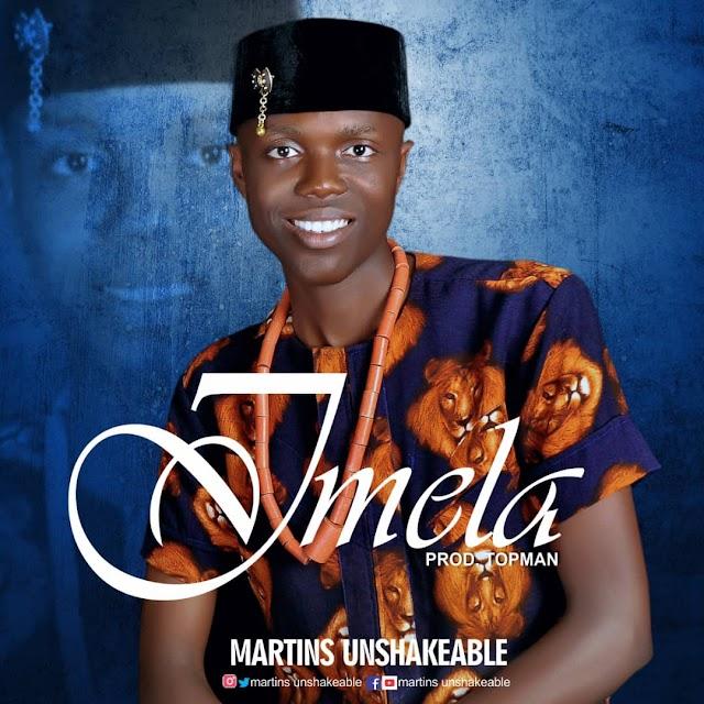 Music    Martins Unshakable - Imela