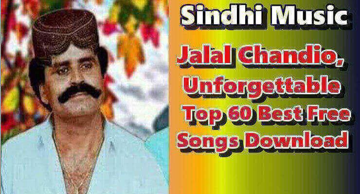 Jalal Chandio - Best Top 100%  Free  Sindhi Songs Download