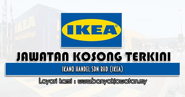 Jawatan Kosong 2021 di Ikano Handel Sdn Bhd (IKEA)