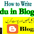 How to Write Urdu in Blogger Post