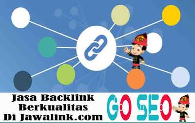 Jasa Backlink Berkualitas Di Jawalink.com