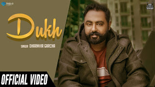 Dukh - Dharmvir Garcha Song Lyrics Mp3 Audio & Video Download