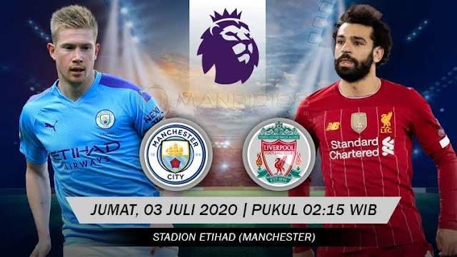 Prediksi Manchester City Vs Liverpool, Jumat 03 Juli 2020 Pukul 02.15 WIB @ Mola TV