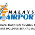 Permohonan Jawatan Kosong Malaysia Airport Holding Berhad (MAHB) Admin/Operrations Officer & Chargeman