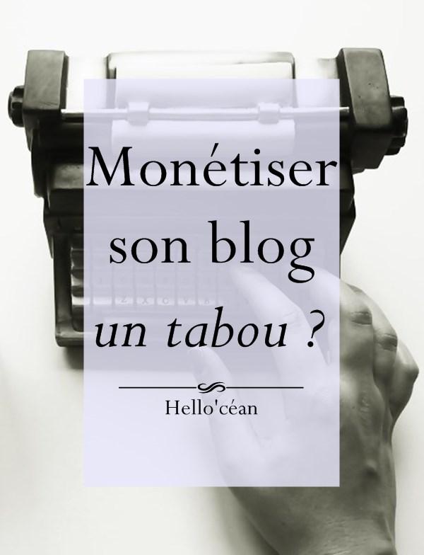 Monétiser son blog, c'est tabou ?