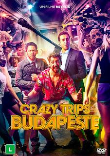Crazy Trips: Budapeste - HDRip Dublado
