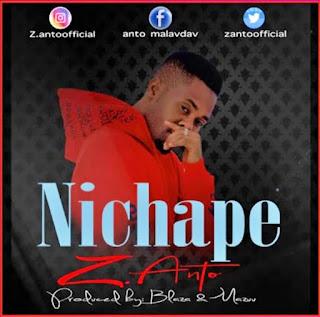 Audio | Z Anto – Nichape | Download Mp3