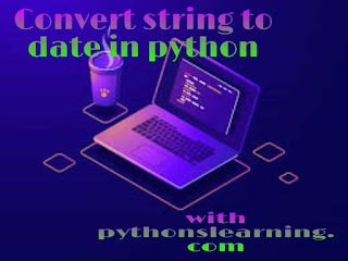 convert string to date in python-yyyy-mm-dd
