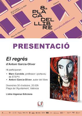 Presentació de la novel·la 'El regrés' a la Plaça del Llibre de València (30 d'octubre, divendres, 20.00 h)