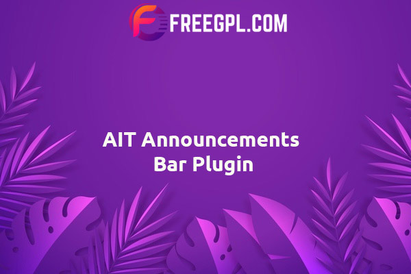 AIT Announcements Bar WordPress Plugin Nulled Download Free