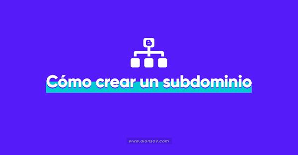 ▷ Cómo crear un Subdominio en Blogger 【 2019 】