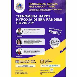 Webinar Fenomena Happy Hypoxia di Era Pandemi COVID-19 | Program Studi Teknologi Laboratorium Medik Universitas Bali Internasional