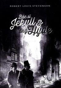 Bác Sĩ Jekyll Và Ông Hyde - Virginia Woolf