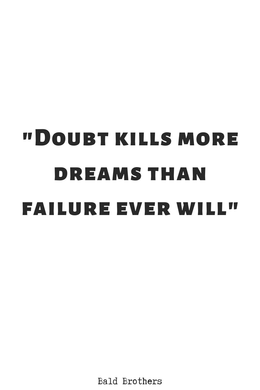 doubt-kills-more-dreams