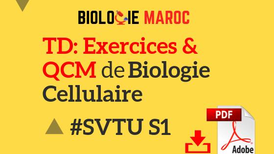 Exercices, TD, QCM de Biologie Cellulaire SVT S1 PDF à Télécharger