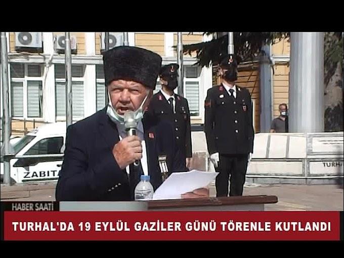 Turhal'da Gaziler Günü nedeniyle tören düzenlendi.