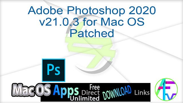 Adobe Photoshop 2020 v21.0.3 for Mac OS Patched
