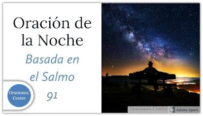 Oración de la Noche - Salmo 91