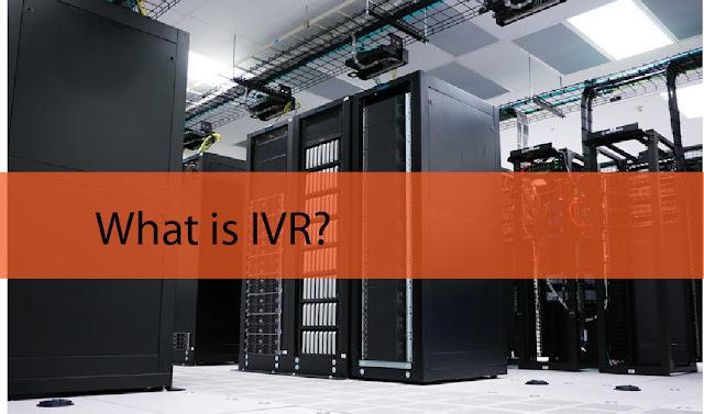 IVR là gì? Hệ thống trả lời tự động IVR được ứng dụng thế nào?