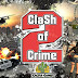 Clash of Crime Mad City War Go v1.0.8 MOD APK (Unlimited Money)