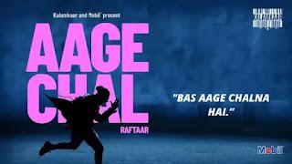 Aage chal by Raftaar, Saurabh Lokhande, kalamkaar, new rap song
