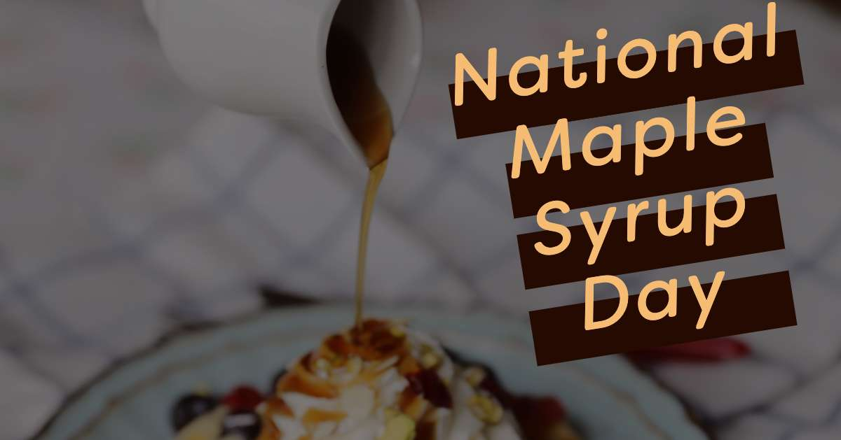 National Maple Syrup Day Wishes Sweet Images
