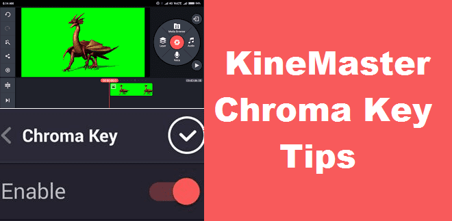 How to Download KineMaster Chroma Key APK -2019