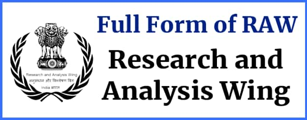 Full form of RAW- Research and Analysis Wing