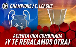 sportium promo combi Champions Europa League 20-22 agosto 2019