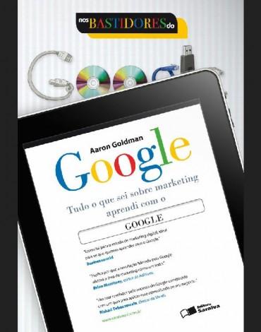Nos Bastidores do Google – Aaron Goldman Download Grátis
