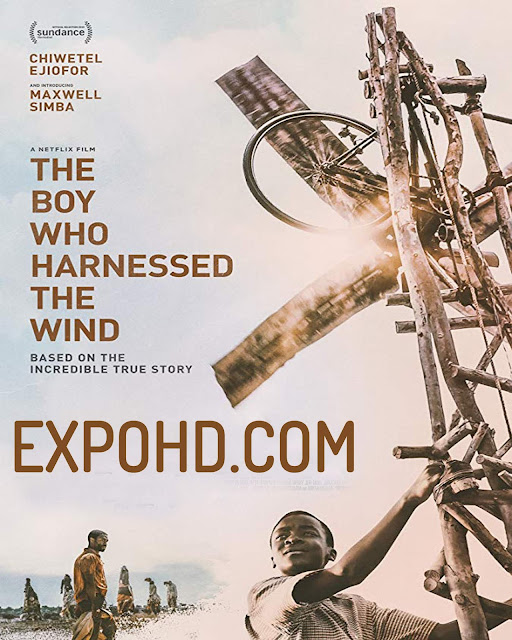 The Boy Who Harnessed The Wind 2019 HD 1080p | BluRay 720p | Esub 1.3Gbs [Download Now]