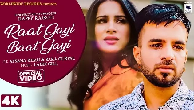 Raat Gayi Baat Gayi Lyrics - Happy Raikoti