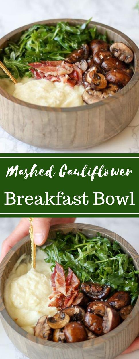 Mashed Cauliflower Breakfast Bowls  #dinner #lunch #healthyrecipes #cauliflower #bowls