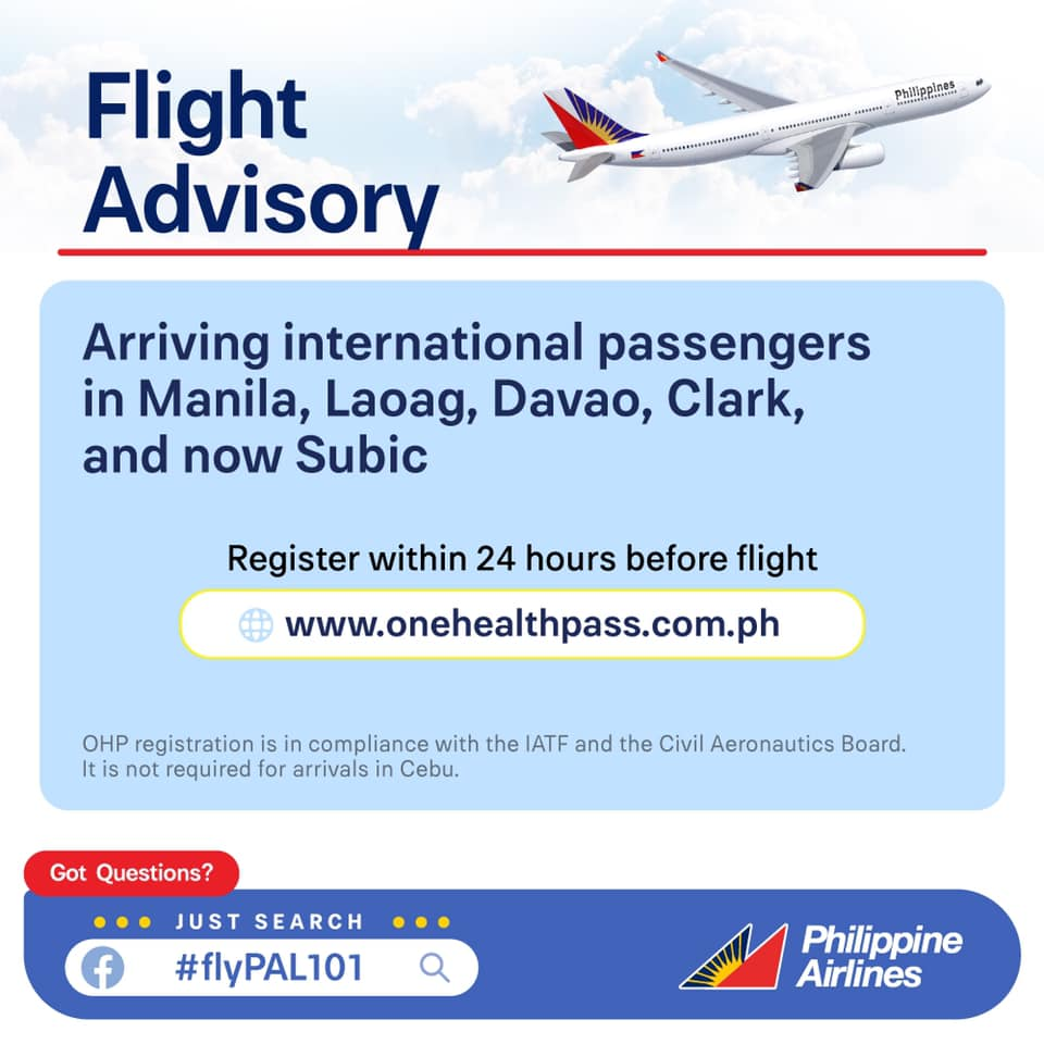 arriving international travelers in Manila, Laoag, Davao, Clark, and now Subic, must register to the Bureau of Quarantine (BOQ) One Health Pass