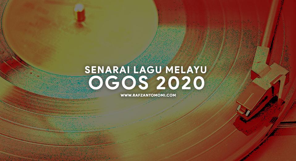 Senarai Lagu Melayu Ogos 2020