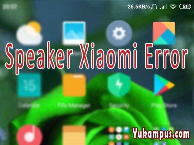 Cara Memperbaiki Speaker Xiaomi Rusak Tidak Bunyi Setelah Cabut