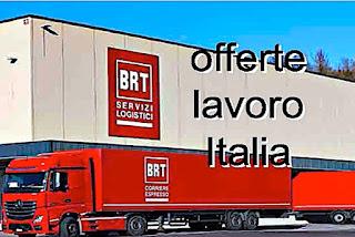 www.adessolavoro.com - BRT offerte lavoro Italia