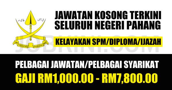 Pengambilan Jawatan Terkini di Seluruh Negeri Pahang